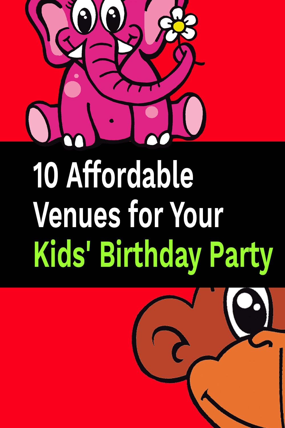 10 Affordable Venues for Your Kids' Birthday Party