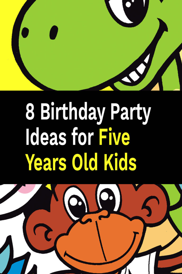 8 Birthday Party Ideas for Five Years Old Kids