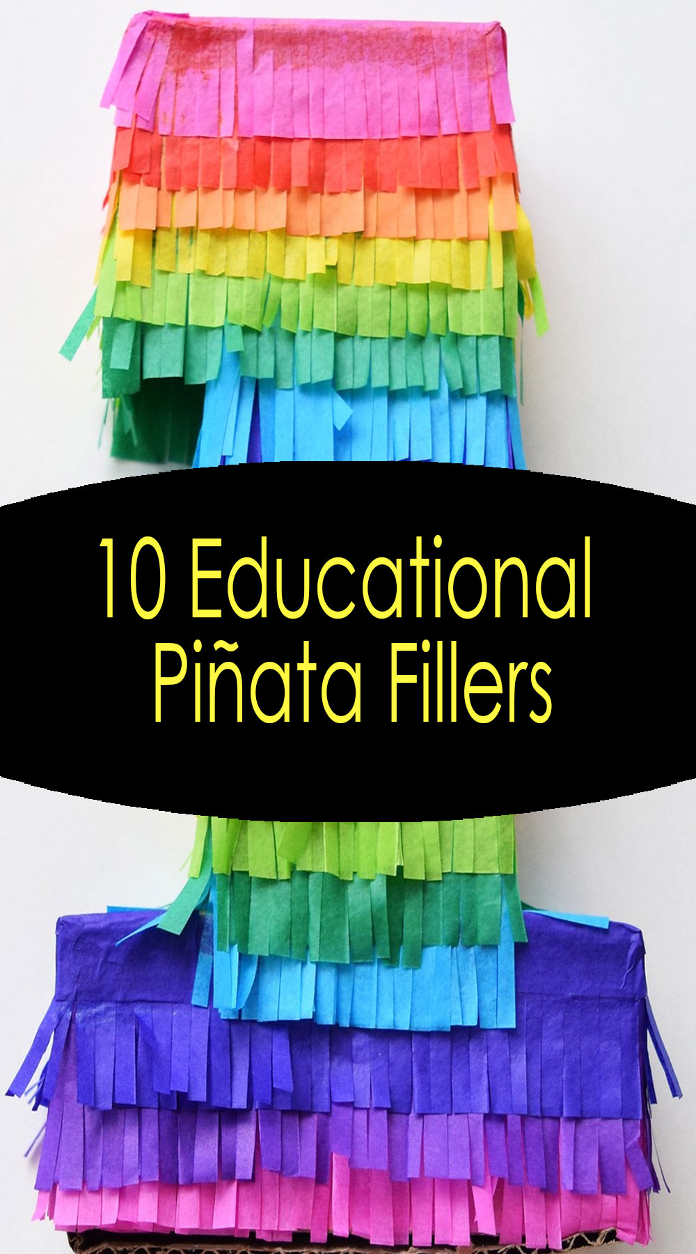 10 Educational Piñata Fillers