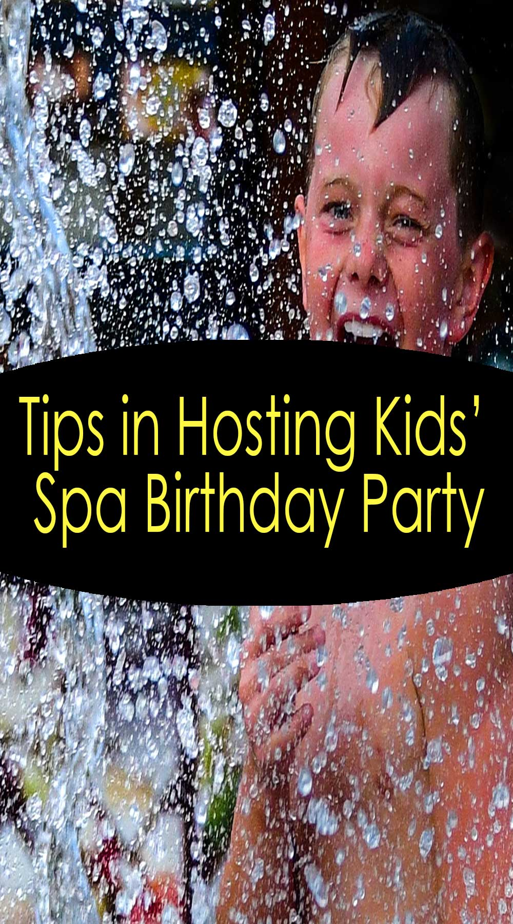 Tips in Hosting Spa Birthday Party