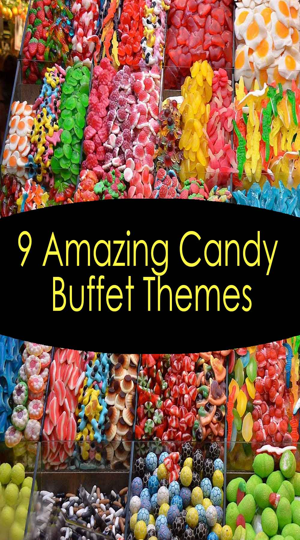 9 Amazing Candy Buffet Themes