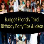 Budget-Friendly Third Birthday Party Tips and Ideas