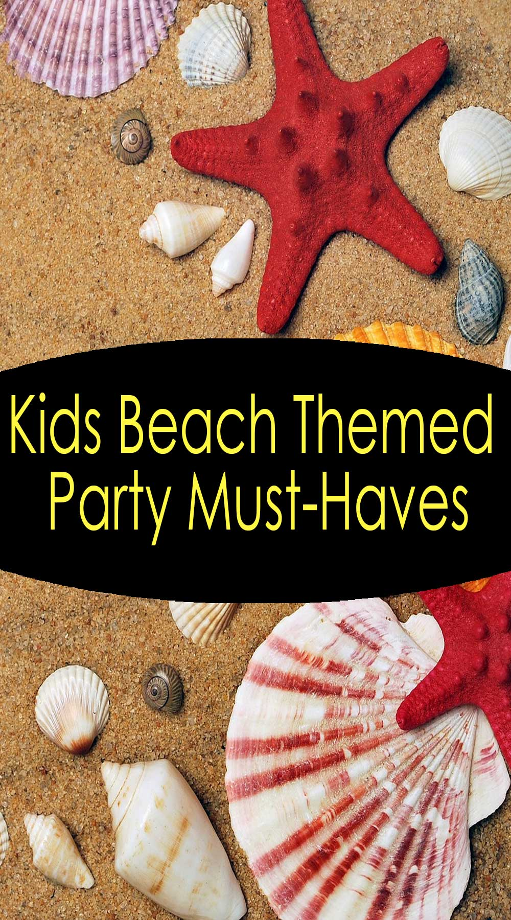 Kids BeachThemed Party Must-Haves
