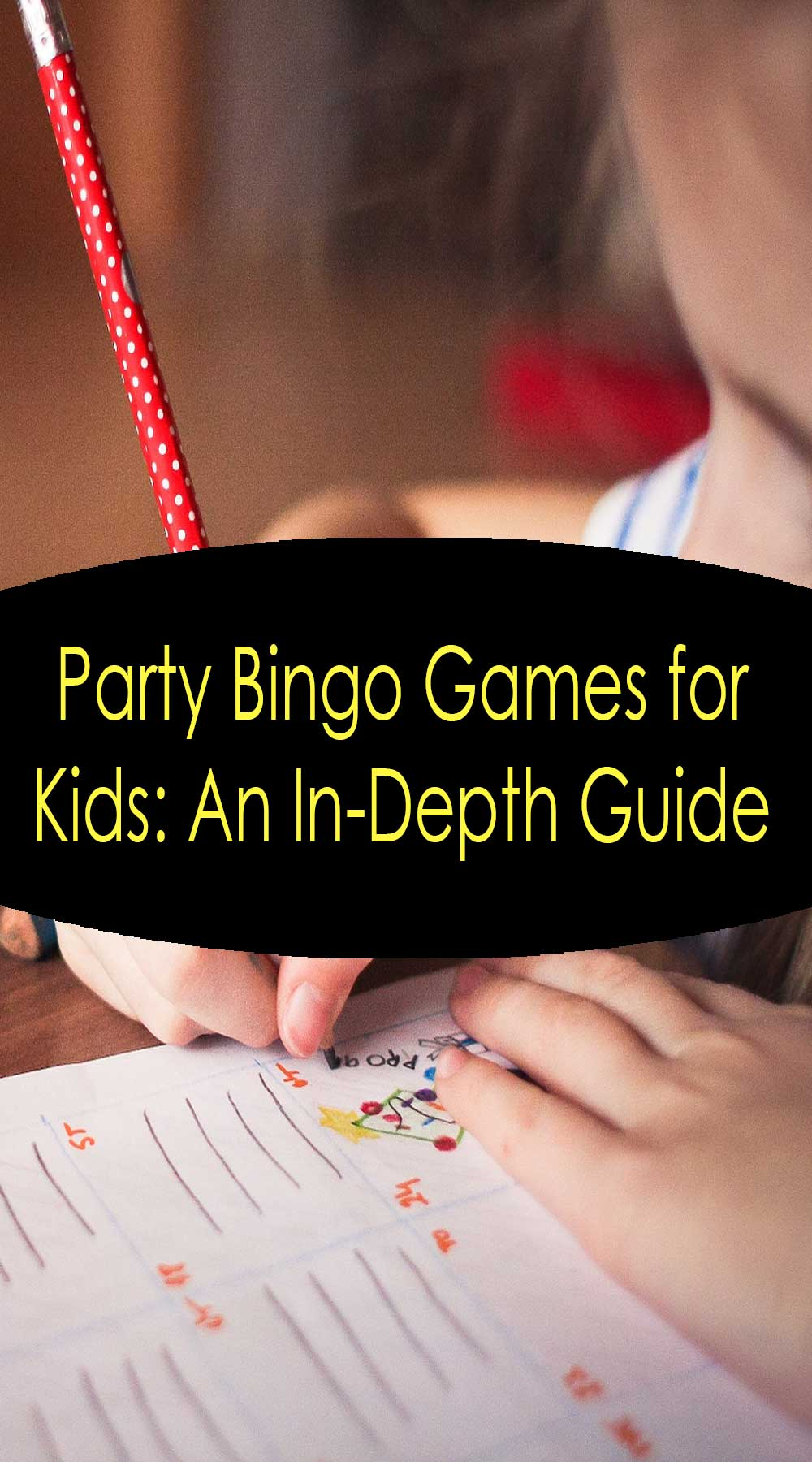 Party Bingo Games for Kids: An In-Depth Guide