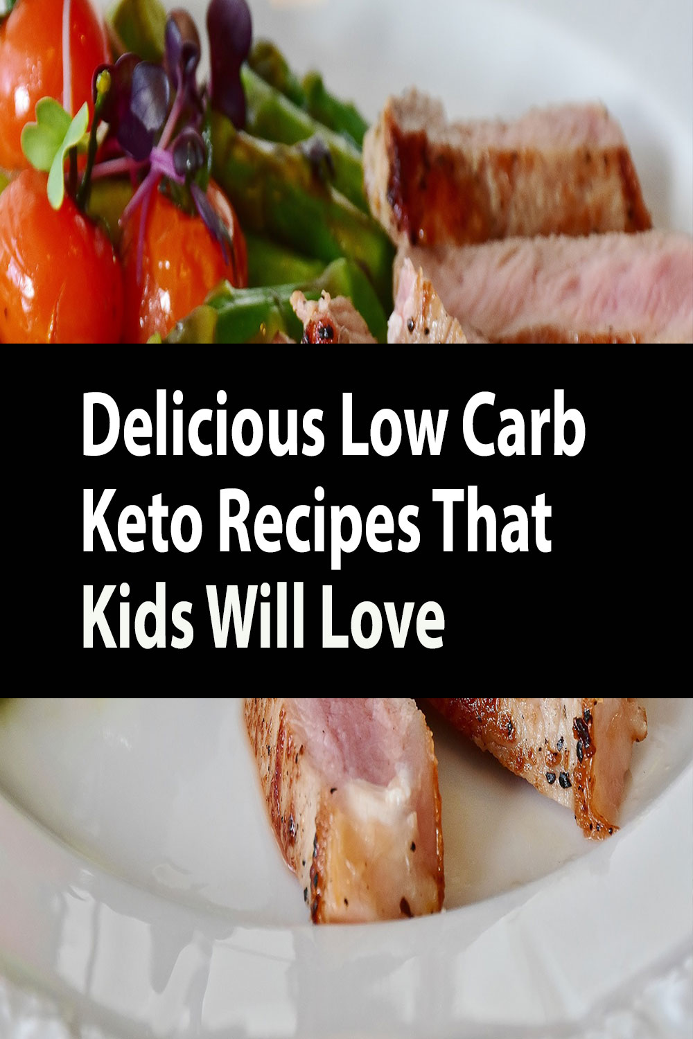 Delicious Low Carb Keto Recipes That Kids Will Love