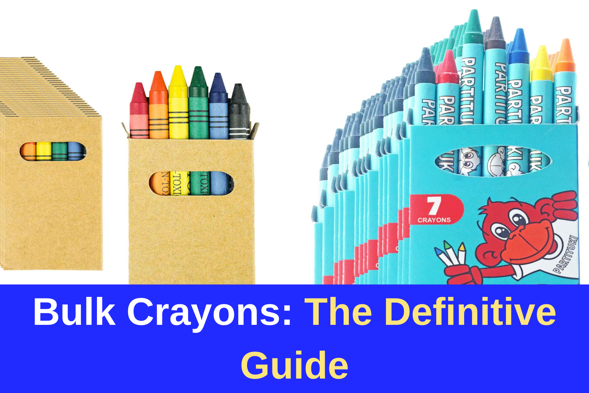 Bulk Crayons: The Definitive Guide
